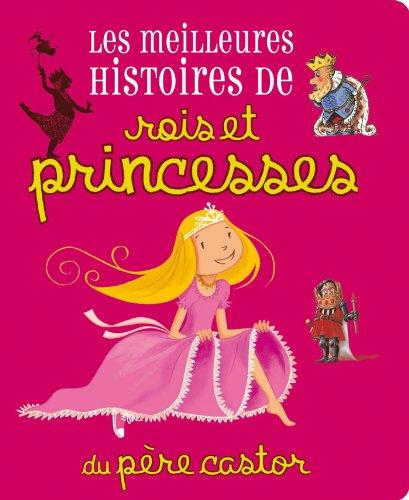 9782081230019: Les meilleures histoires de rois et princesses