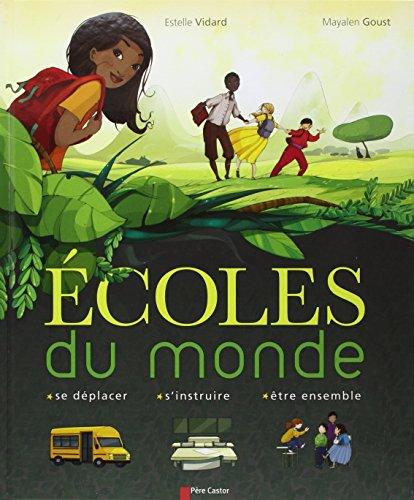 9782081230545: Ecoles du monde