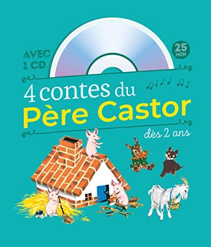 9782081230804: 4 contes du Père Castor à écouter dès 2 ans (1CD audio)