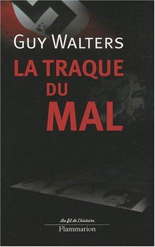 La traque du mal (French edition): Guy Walters