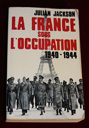 9782081231610: La France sous l'occupation 1940-1944