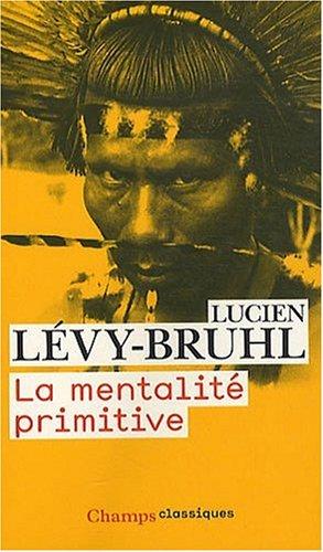 9782081231672: La mentalité primitive (Champs Classiques)