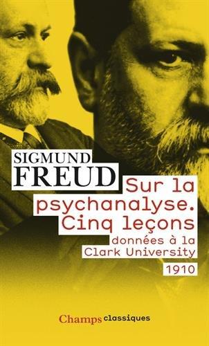 9782081231733: Sur la psychanalyse : Cinq leçons donnéees à la Clark University