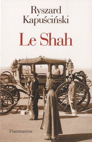 9782081231771: Le Shah (French Edition)