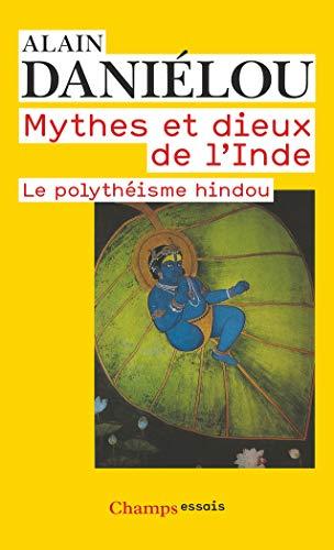 9782081232167: Mythes et dieux de l'Inde : Le polythéisme hindou