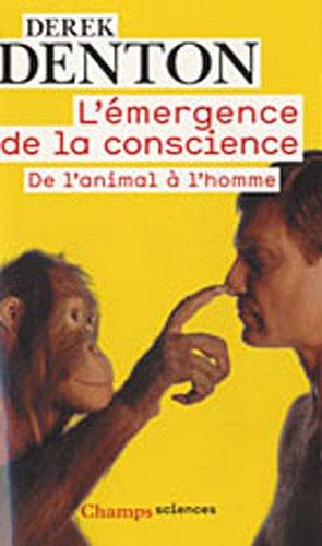 9782081232204: L'émergence de la conscience (French Edition)