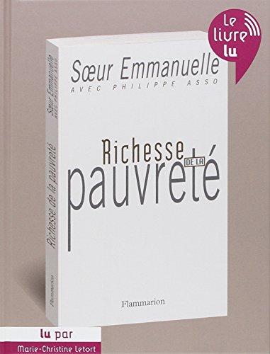 richesse de la pauvreté: Emmanuelle Cinquin, Philippe Asso, Soeur Emmanuelle