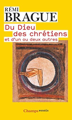 9782081232556: Du Dieu des chrétiens et d'un ou deux autres (Champs Essais)
