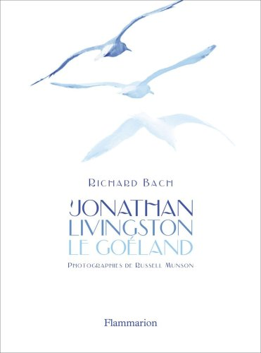 9782081233096: Jonathan Livingston le goéland (French Edition)