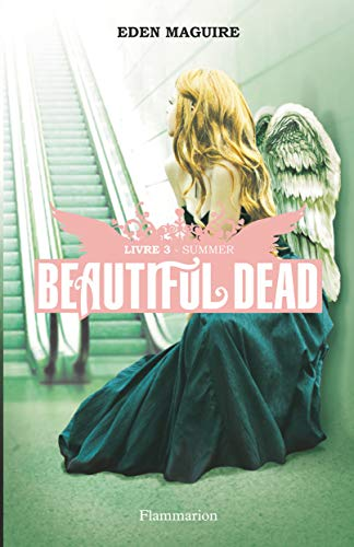 9782081233553: Beautiful Dead, Tome 3 : Summer