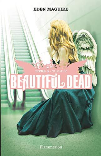 Beautiful Dead, Tome 3 : Summer: Maguire, Eden