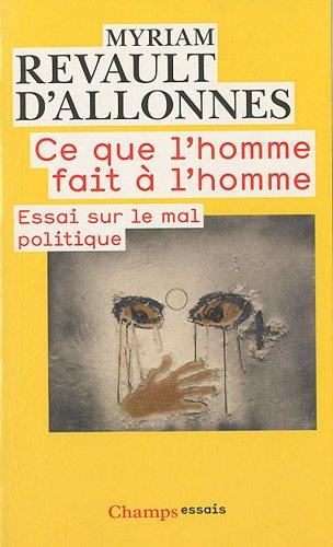 9782081235403: Ce que l'homme fait à l'homme (French Edition)