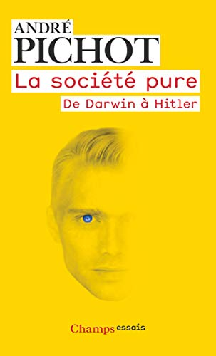 9782081236837: La société pure : De Darwin à Hitler