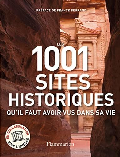 9782081236943: Les 1001 sites historiques qu'il faut avoir vus dans sa vie