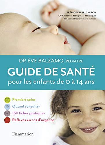 GUIDE DE SANTÉ POUR LES ENFANTS DE 0 À 14 ANS: BALZAMO �VE