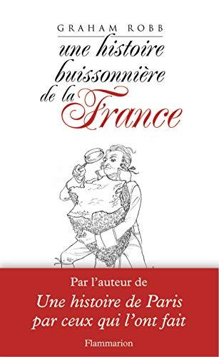 UNE HISTOIRE BUISSONNIÈRE DE LA FRANCE: ROBB GRAHAM