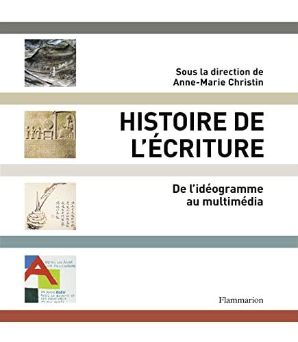 9782081237988: Histoire de l'�criture : De l'id�ogramme au multim�dia