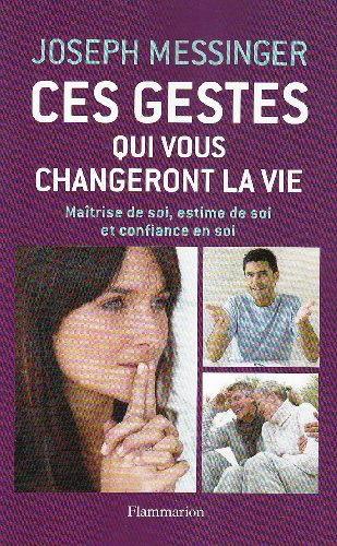 9782081238091: Ces gestes qui vous changeront la vie (French Edition)