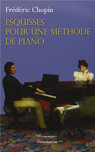 9782081238121: Esquisses pour une methode de piano
