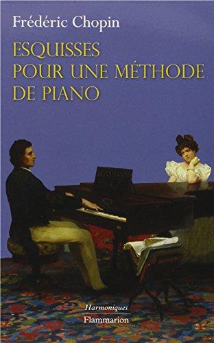 9782081238121: Esquisses pour une m�thode de piano