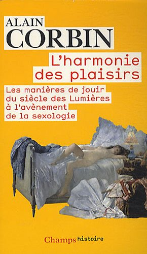 9782081238466: L'harmonie des plaisirs (French Edition)