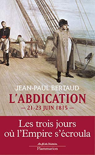 L'abdication (French Edition): Bertaud Jean-Paul