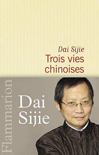 9782081240506: Trois vies chinoises