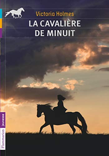 La Cavaliere De Minuit (French Edition): Holmes, Victoria