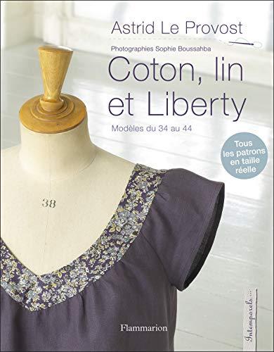 Coton, lin et Liberty: Astrid Le Provost