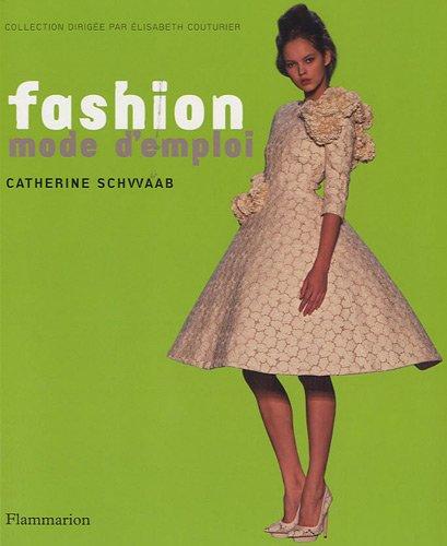 9782081241442: Fashion mode d'emploi
