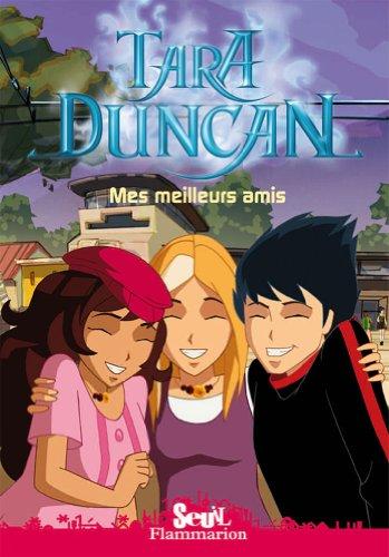 9782081241510: Tara Duncan, Tome 2 : Mes meilleurs amis