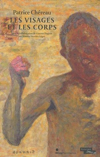 Les visages et les corps (9782081241817) by Patrice Chereau
