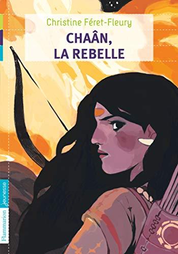 9782081242012: Chaân, Tome 1 : Chaân, la rebelle