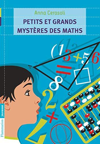 753c7a74e Petits et grands mystères des maths  Anna Cerasoli