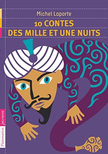 9782081242128: 10 contes des Mille et Une Nuits (French Edition)