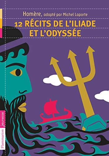 9782081242159: 12 re?cits de l'Iliade et de l'Odysse?e