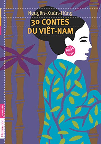 9782081242180: 30 Contes du Vietnam (French Edition)