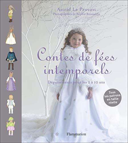 9782081243255: Contes de fées intemporels : Déguisements pour enfants de 2 à 10 ans