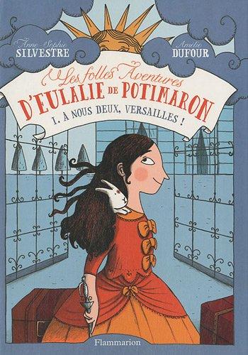 9782081243293: Les folles aventures d'Eulalie de Potimaron