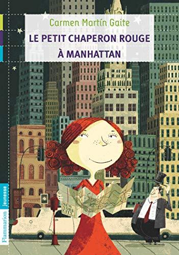 9782081243569: Le petit chaperon rouge à Manhattan (French Edition)