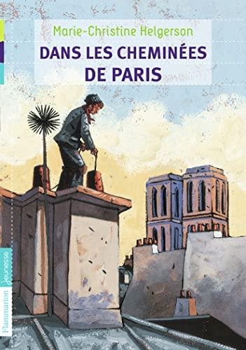 Dans les cheminàes de Paris (French Edition): Marie-Christine Helgerson