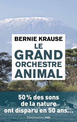 Le grand orchestre animal: Bernie Krause