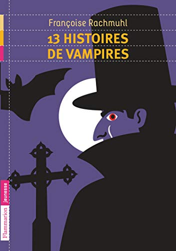 9782081244160: 13 histoires de vampires