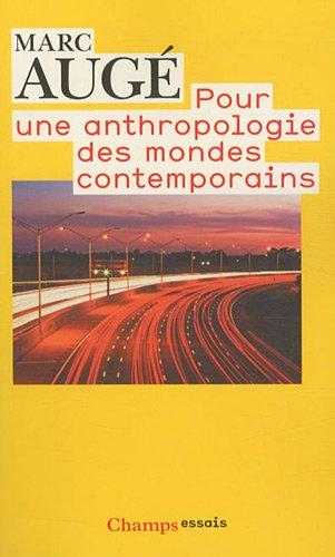 9782081244863: Pour une anthropologie des mondes contemporains (nc) (Champs Essais)