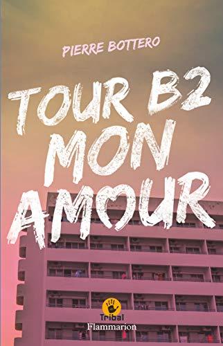 9782081244955: Tour B2 mon amour (Tribal)