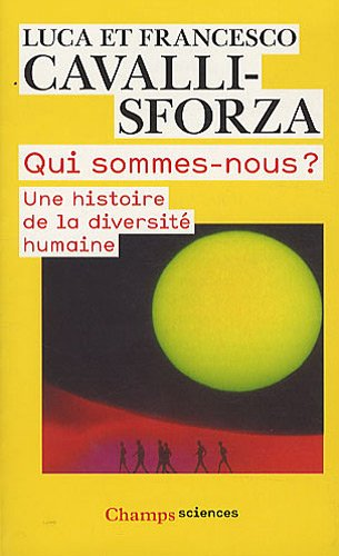 9782081245532: Qui sommes-nous ? : Une histoire de la diversité humaine
