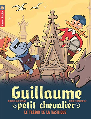9782081246515: Le tresor de la basilique - guillaume petit chevalier - t8 (Castor Poche Benjamin)