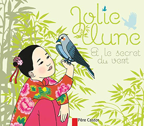 9782081246522: Jolie lune et le secret du vent (Les Mini-Classiques)
