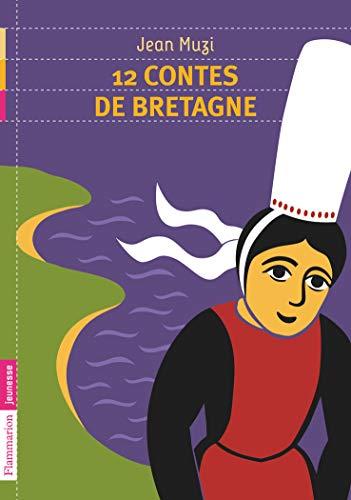 12 contes de Bretagne (French Edition): Flammarion jeunesse