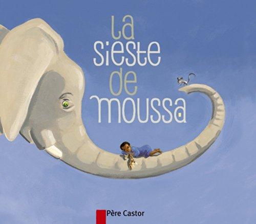 9782081247321: La sieste de Moussa (French Edition)